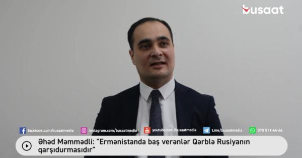 image-ehed-memmedli_-_ermenistanda-bas-verenler-qerble-rusiyanin-qarsidurmasidir_-0-46-screenshot
